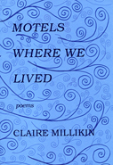 Millikin-Motels-Where-We-Lived-small